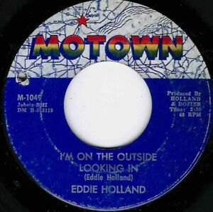 """NORTHERN SOUL - EDDIE HOLLAND - I'M ON THE OUTSIDE LOOKING IN - MOTOWN - """"HEAR"""""""