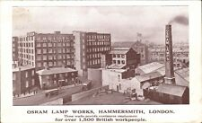 Hammersmith. General Electric Co. Osram Lamp Works. 1500 British Workpeople.