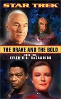 The Brave and the Bold Book Two [Star Trek] by DeCandido, Keith R. A. , Mass Mar