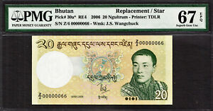 Bhutan 20 Ngultrum REPLACEMENT 2006 LOW # Z/4 00000066 P-30a* GEM UNC PMG 67 EPQ