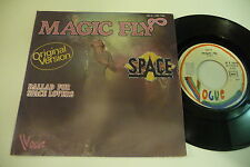 SPACE 45T MAGIC FLY / BALLAD FOR SPACE LOVERS. COSMIC DISCO. VOGUE FRENCH .