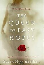The Queen of Last Hopes by Higginbotham, Susan ( AUTHOR ) Jan-28-2011 Paperback,