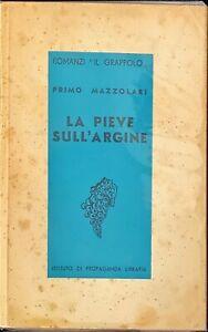 LA PIEVE SULL'ARGINE - PRIMO MAZZOLARI