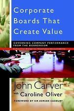 J-B Carver Board Governance Ser.: Corporate Boards That Create Value :...