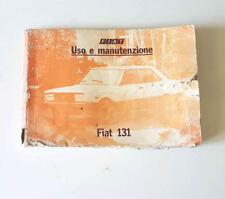 Manuale uso e manutenzione FIAT 131 USATO ORIGINALE EPOCA libretto manutenzione
