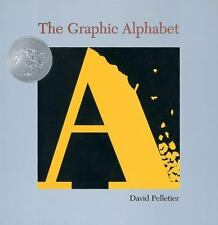 The Graphic Alphabet by David L. Pelletier (1996, Hardcover)