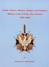 POLAND POLISH ORDERS, MEDALS, BADGES AND INSIGNIA BOOK REPRINT by WESOLOWSKI