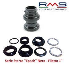 """0181 Serie Sterzo RMS Epoch Nera a Filetto 1"""" per bici 26-28 R Viaggio bacchetta"""