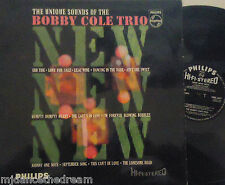 BOBBY COLE TRIO - The Unique Sounds Of - VINYL LP STEREO