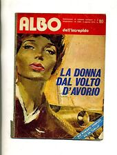 ALBO DELL'INTREPIDO#LA DONNA DAL VOLTO D'AVORIO#Anno XXXIV N.1380 1972#Universo