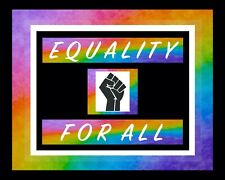 Equality For All LGBTQ Gay Pride Rainbow Art Prints | 16 Design Choices