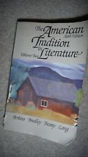The American Tradition in Literature by Perkins BOOK FULL OF CLASSICS!