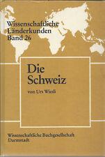 Die Schweiz - Wiesli - Wissenschaftliche Länderkunden Band 26 - Ausgabe 1986