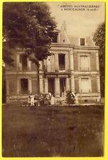 """cpa 95 - MONTLIGNON (Val d'Oise) Villa Château """" AMITIÉS AUSTRALIENNE """""""