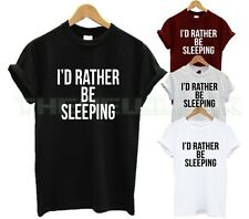 I'D RATHER BE SLEEPING T SHIRT NEED MORE SLEEP NAP ID LAZY PRINCESS QUEEN FASHIO