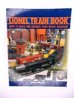 THE LIONEL TRAIN BOOK by Robert Schleicher 2004