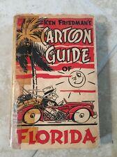Ken Friedman Cartoon Guide Of Florida 1938 Hardcover