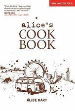 Alice's Cookbook by Alice Hart