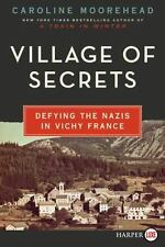 Village of Secrets: Defying the Nazis in Vichy France (The Resistance Trilogy),