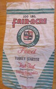 Vintage turkey feed sack-Fair-Acre Lindsey-Robinson, Roanoke, VA -100 lb