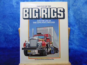 *SIGNED* Cult of the Big Rigs HB BOOK Life of Long Haul Trucker by Graeme Ewens