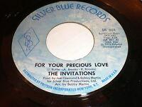 The Invitations 45 For Your Precious Love SILVER BLUE