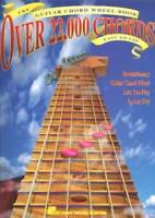 The Guitar Chord Wheel Book: Over 22,000 Chords! - Paperback - VERY GOOD