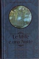 Le mille e una notte - R.R. Khawam - Libro nuovo in Offerta!
