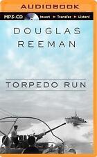 Torpedo Run by Douglas Reeman (2015, MP3 CD, Unabridged)