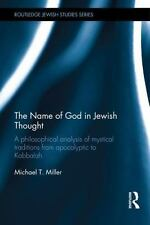 Routledge Jewish Studies: The Name of God in Jewish Thought : A Philosophical...