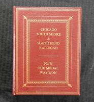 """CSS & SB RAILROAD RAILWAY TRAIN """"HOW THE MEDAL WAS WON"""" LEATHER BOUND BOOK NICE"""