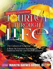Personal Collection...Journey Through Life by Bruce, Marlyn Hayne 9781498490917