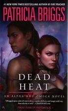 Patricia Briggs  Dead Heat     Alpha and Omega   Paranormal Romance  Pbk NEW