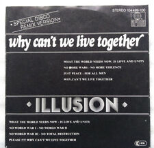 "7""  ILLUSION **  WHY CAN´T WE LIVE TOGETHER **        TOP - ZUSTAND"
