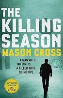 MASON CROSS _ THE KILLING SEASON _ CARTER BLAKE BK 1 _  BRAND NEW  _ UK FREEPOST