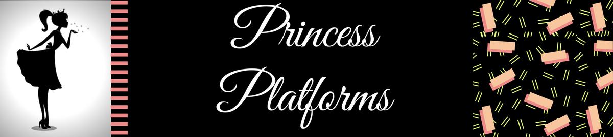 Princess Platforms