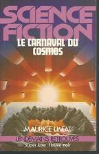 Le carnaval du Cosmos.Maurice LIMAT.Super Luxe Fleuve Noir SF52