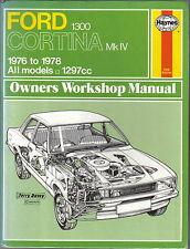 FORD Cortina MARK IV 1300 1976-1978 Haynes Officina Proprietari Manuale