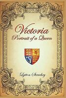 NEW Victoria: Portrait of a Queen by Lytton Strachey
