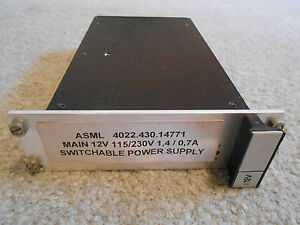 ASML 4022.430.14771 MAIN 12V 115/230V 1,4 / 0,7A SWITCHABLE POWER SUPPLY (USED)