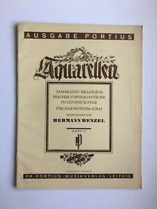 Noten. Wenzel.  Aquarellen.   Band I.      Harmonium solo.
