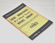 Case Industrial W-3 Wheel Tractor Diesel Engine Operators Instruction Manual