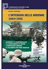 L'OFFENSIVA DELLE ARDENNE 1944-1945-ALBERTELLI-2011