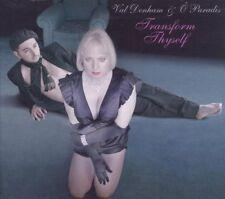Val Denham & o Paradis Transform Thyself CD DIGIPACK 2011