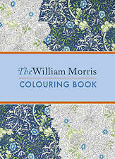 The William Morris Colouring Book by Mhairi Muncaster, William Morris...