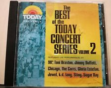 LIVE FROM THE TODAY CONCERT STAGE-STING-K.D.LANG-ESTEFAN-SUGAR RAY- T.BRAXTON