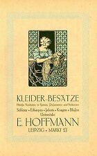 E. Hoffmann Leipzig SPITZEN * POSAMENTE * STICKEREI Historische Reklame von 1911