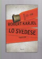 Karjel Robert - Lo svedese - Rizzoli 2014 prima edizione thriller R