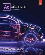 Adobe After Effects 2020 Release, Paperback by Fridsma, Lisa; Gyncild, Brie, ...