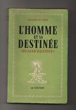 L'HOMME ET SA DESTINEE LECOMTE DU NOUY LA COLOMBE 1949